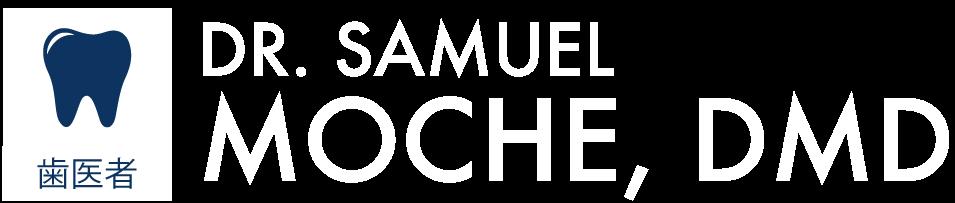 Dr. Samuel Moche, DM